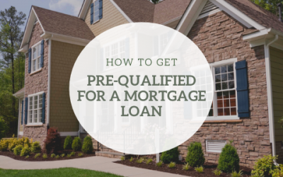 How To Get Pre-Qualified For A Mortgage Loan
